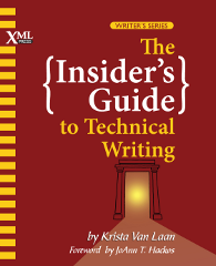 Front cover of The Insider's Guide to Technical Writing
